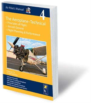 Air Pilots Manual 4 - The Aeroplane Technical